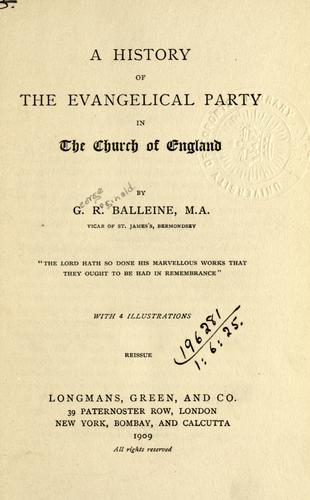 Download A history of the evangelical party in the Church of England.