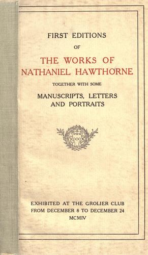 Download First editions of the works of Nathaniel Hawthorne