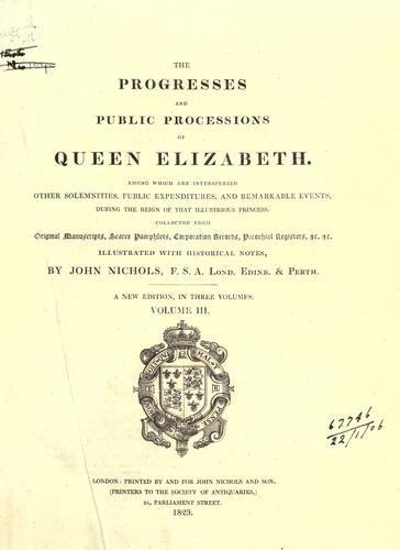 Download The progresses and public processions of Queen Elizabeth