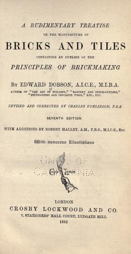 Download A rudimentary treatise on the manufacture of bricks and tiles
