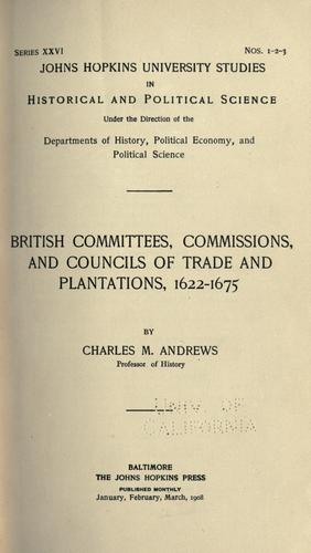 Download British committees, commissions, and councils of trade and plantations, 1622-1675