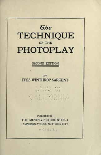 Download The technique of the photoplay.