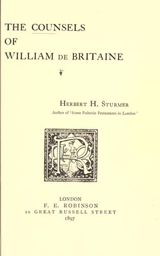 The counsels of William de Britaine