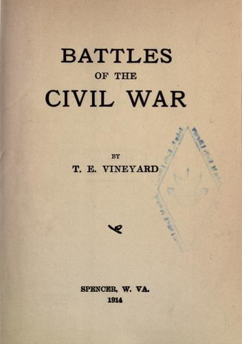 Battles of the Civil War.