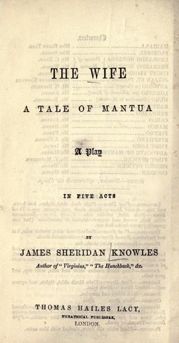 The wife, a tale of Mantua