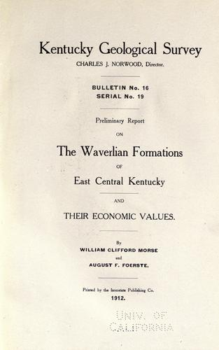 Download Preliminary report on the Waverlian formations of east central Kentucky and their economic values.