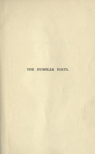 The humbler poets by Thompson, Slason