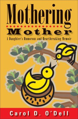 Download Mothering Mother
