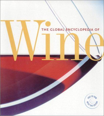 Download The Global Encyclopedia of Wine