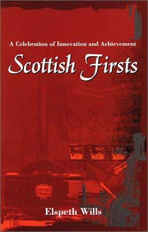Scottish firsts