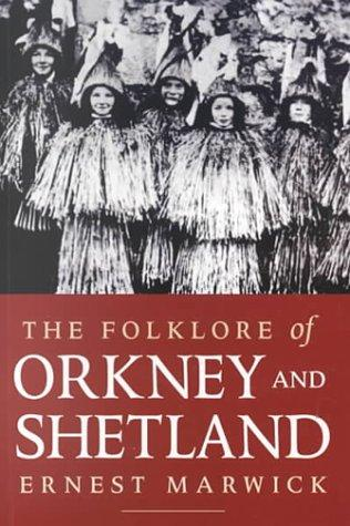 Download The folklore of Orkney and Shetland