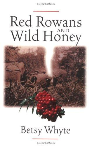 Red Rowans and Wild Honey