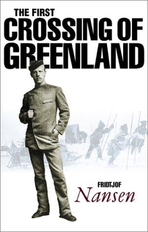 Download The First Crossing of Greenland