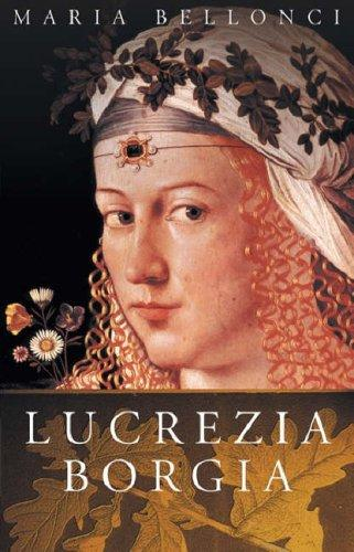 Download Lucrezia Borgia (Phoenix Press)