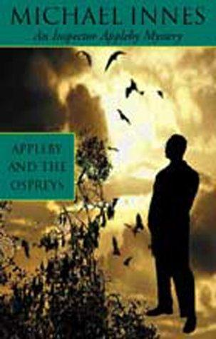 Download Appleby and The Ospreys (Inspector Appleby Mysteries)