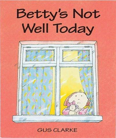 Download Betty's Not Well Today