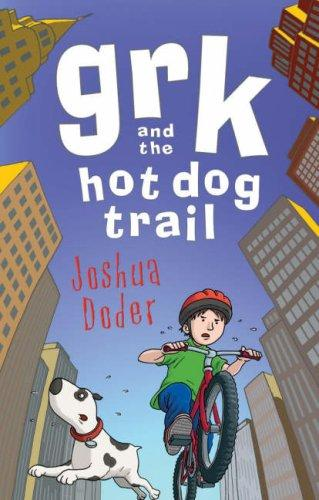 Download Grk and the Hot Dog Trail