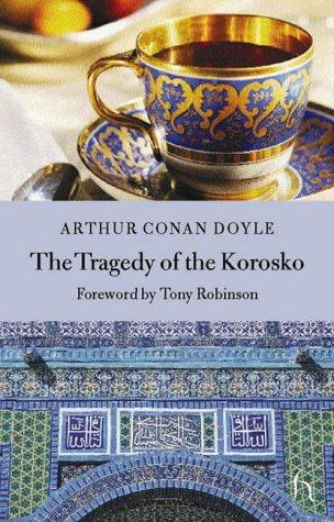 Download The Tragedy of the Korosko (Hesperus Classics)