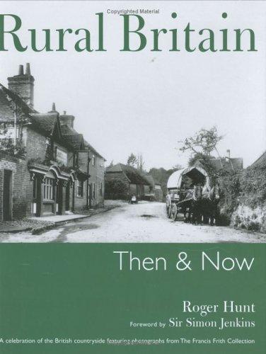 Download Rural Britain (Then & Now)