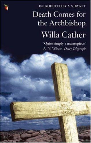 Death Comes for the Archbishop (Virago Modern Classics)