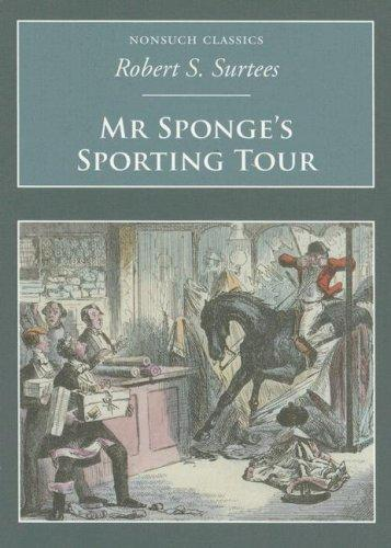 Download Mr Sponges Sporting Tour (Nonsuch Classics)