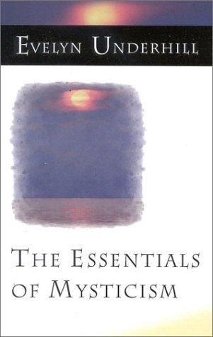 Download The Essentials of Mysticism