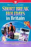 Recommended Short Break Holidays in Britain (Farm Holiday Guides)