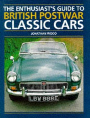 Download The Enthusiast's Guide to British Postwar Classic Cars