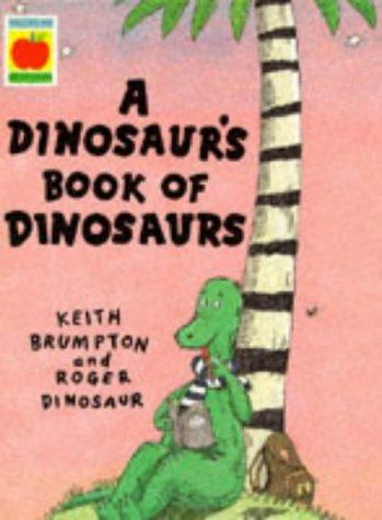 Download A Dinosaur's Book of Dinosaurs
