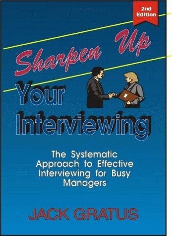 Download Sharpen Up Your Interviewing