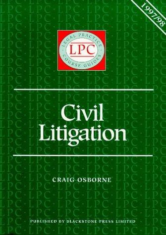 Download Civil Litigation (Legal Practice Course Guides)