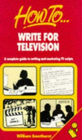 Download How to Write for Television