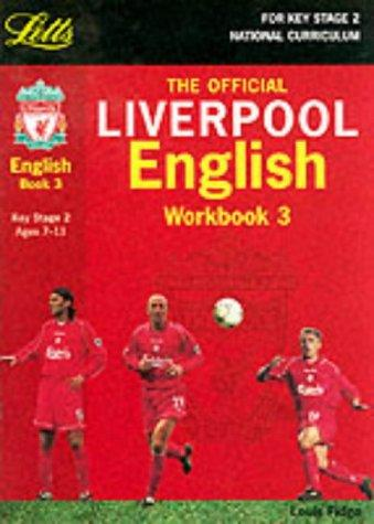 Download Liverpool English (Key Stage 2 Official Liverpool Football Workbooks)
