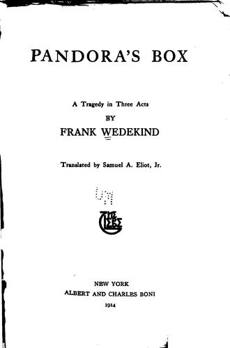 Pandora's Box a Tragedy in Three Acts Frank Wedekind