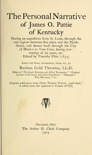 The  personal narrative of James O. Pattie, of Kentucky