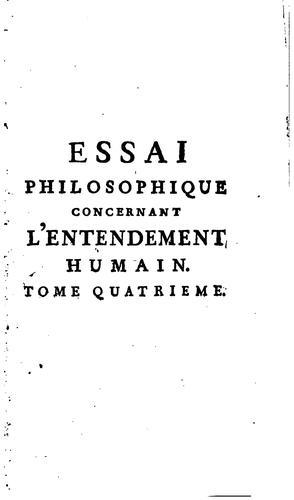 Essai philosophique concernant l'entendement humain …