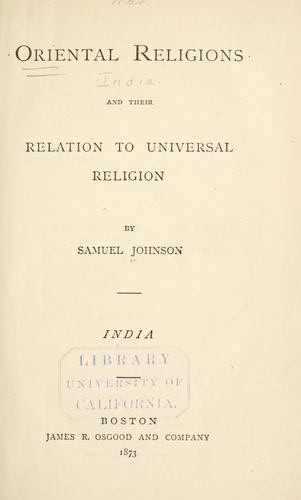 Oriental religions and their relation to universal religion.
