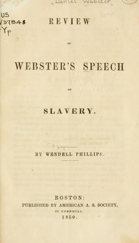 Review of Webster's speech on slavery.
