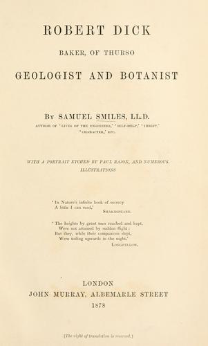Robert Dick, baker, of Thurso, geologist and botanist.