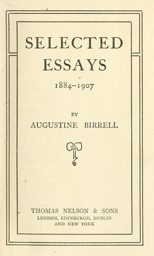 Selected essays, 1884-1907.