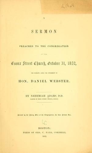 A sermon preached to the congregation at the Essex street church, October 31, 1852