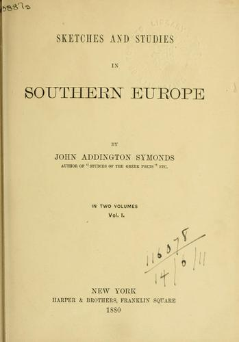 Download Sketches and studies in Southern Europe.