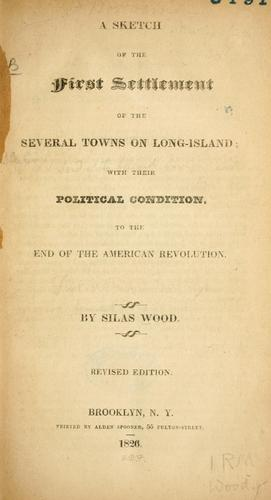 Download A sketch of the first settlement of the several towns on Long-Island
