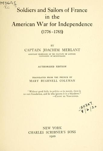 Soldiers and sailors of France in the American War for Independence (1776-1783)