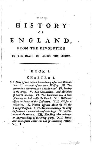 The History of England from the Revolution to the Death of George the Second …