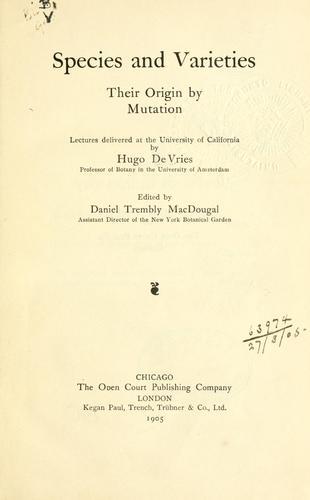 Species and varieties, their origin by mutation