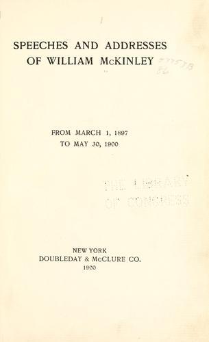 Speeches and addresses of William McKinley