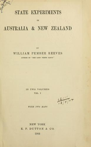 State experiments in Australia and New Zealand.