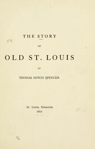 Download The story of old St. Louis