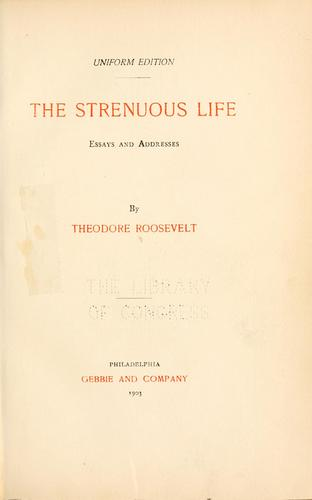 Download The strenuous life